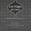 """""""Los Viajes de Laura"""" libro de José Manuel Martínez"""
