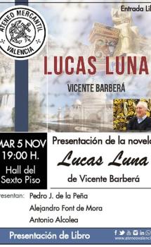 """Vicente Barbera y su novela """"Lucas Luna"""" – El Ventanuco"""