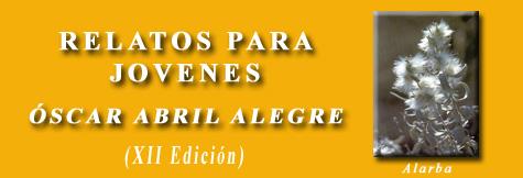 XII Certamen de relatos para jóvenes Óscar Abril Alegre
