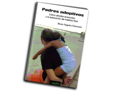 Libro titulado Padres adoptivos por Maria Angeles Chavaria