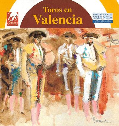 Feria taurina en Valencia
