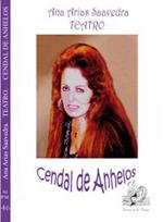 """""""Cendal de Anhelos"""" autora Ana Arias Saavedra"""