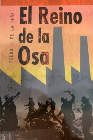 """""""El Reino de la Osa"""" de Pedro J. de la Peña"""