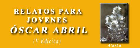 Premio ESPECIAL relato Óscar Abril