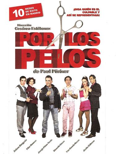 """""""Por los Pelos"""" - Cartel"""