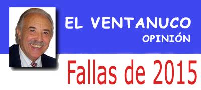 """Fallas 2015 """"El Ventanuco"""""""
