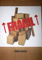 """""""Frágil"""" poemario de Elena Torres"""