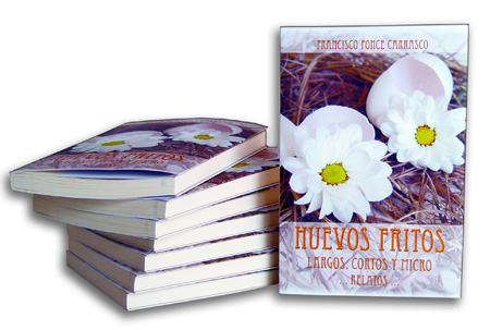 "Libros ""Huevos Fritos"" - Autor Francisco Ponce"