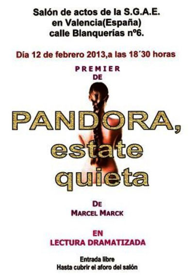 "Cartel Obra de Teatro ""Pandora, estate quieta"" de Mark"