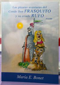 """""""Las Pícaras Aventuras del Conde Don Frasquito y su criado Rufo"""""""