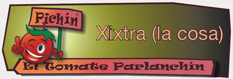 Xixtra (la cosa)