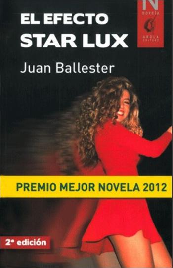 """Novela """"El Efecto Star Lux"""""""